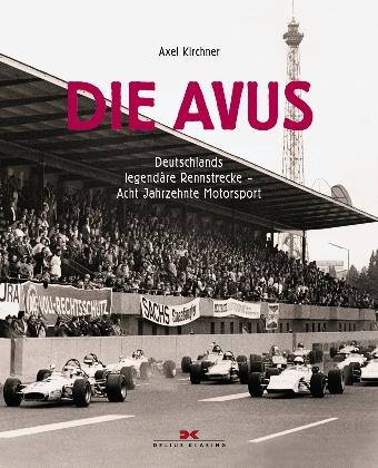 """Buchtipp: """"Die Avus"""" - Legendäre Rennstrecke mit traurigem Schlusskapitel"""