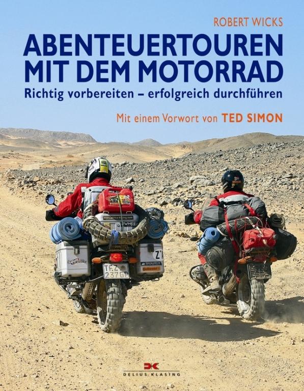 """auto.de-Buchvorstellung: """"Abenteuertouren mit dem Motorrad"""" - So entdeckt man die Welt auf zwei Rädern"""