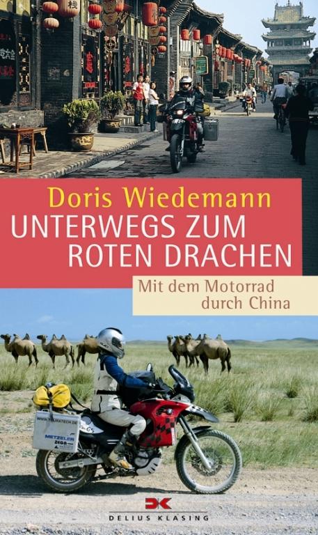 """auto.de-Buchvorstellung: """"Unterwegs zum Roten Drachen"""" - Ab durch die Mitte auf zwei Rädern"""