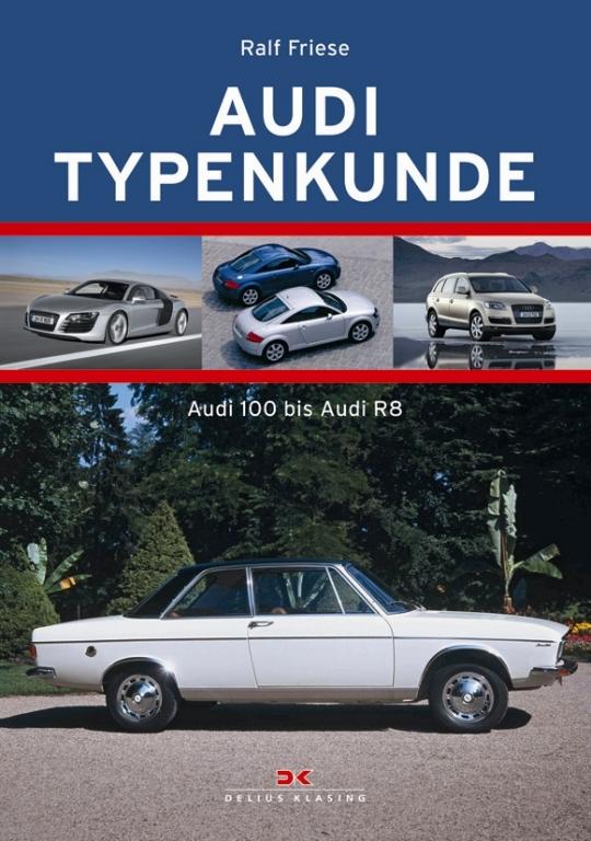 """auto.de-Ostergewinnspiel: """"Audi Typenkunde"""" - Die Chronik der großen Audi-Modelle"""