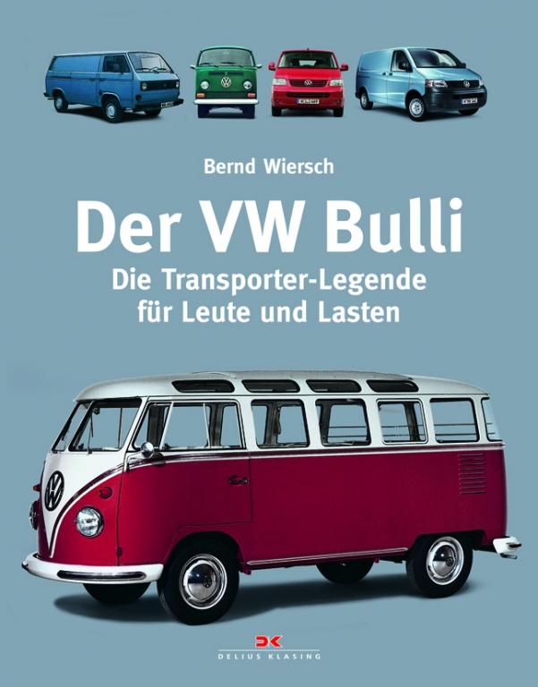 auto-de-Buchtipp: Der VW Bulli - Die Transporter-Legende für Leute und Lasten