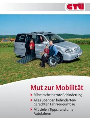 """GTÜ macht Behinderten """"Mut zur Mobilität"""""""