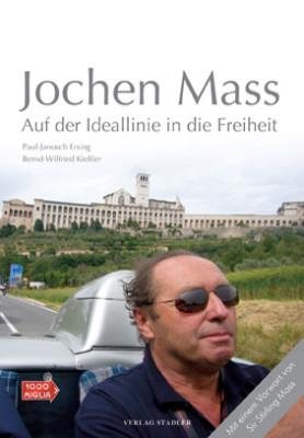 Neuerscheinung: Jochen Mass - Auf der Ideallinie in die Freiheit