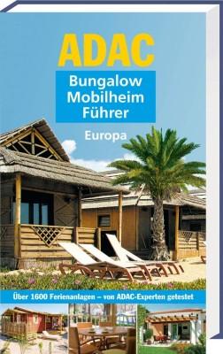 ADAC Bungalow-Mobilheim-Führer: Unterkünfte für jeden Geschmack