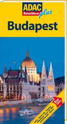 ADAC Reiseführer plus Budapest und Bayerischer Wald