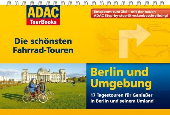 ADAC TourBooks: Fahrrad-Touren rund um München und Berlin