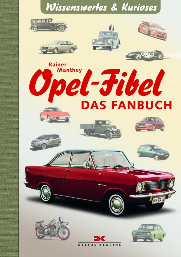 Buchvorstellung: Kurzweiliger Schmöker nicht nur für Opel-Fans