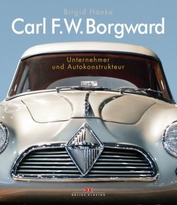 auto.de-Buchtipp: Carl F.W. Borgward - Unternehmer und Autokonstrukteur