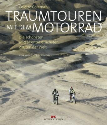 auto.de-Buchtipp: Traumtouren mit dem Motorrad - Die schönsten und abenteuerlichsten Routen der Welt