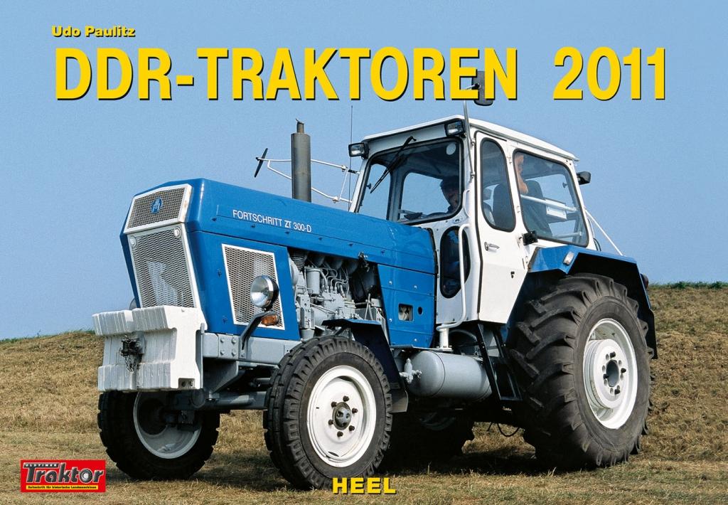 Die schönsten Auto-Kalender 2011 Teil 4: DDR-Traktoren, Foto: Heel Verlag