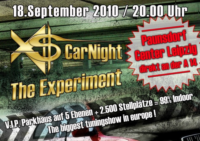 XS CarNight The Experiment: Die große Tuningshow Europas