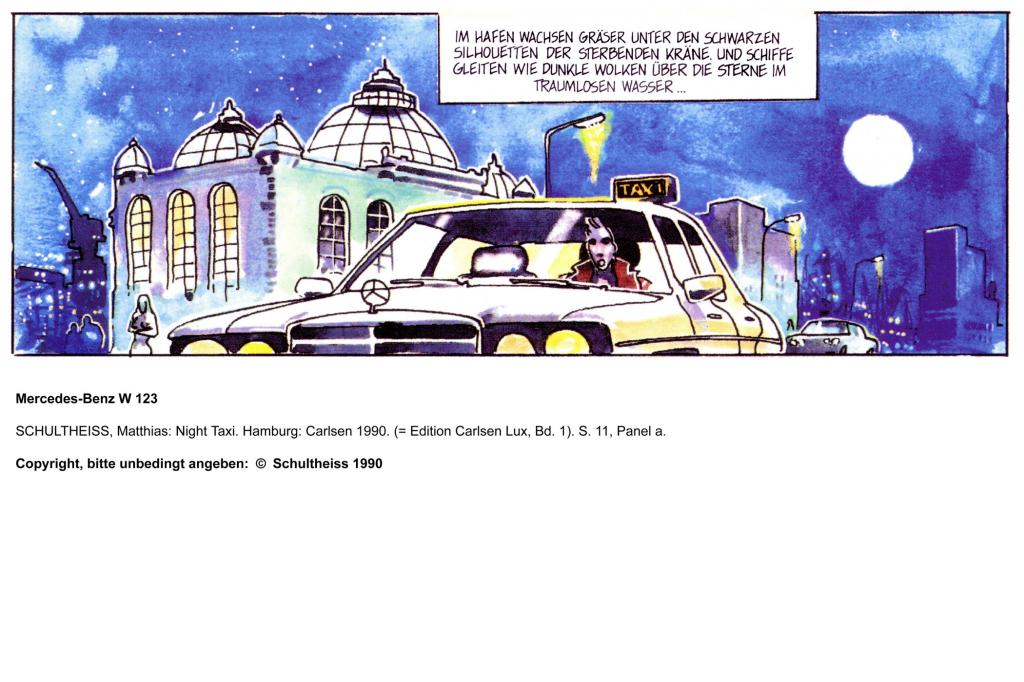 Mercedes-Benz W123 NightTaxi Copyright Schultheiss 1990 und Mercedes-Benz