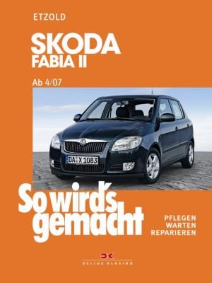 auto.de-Buchtipp: Skoda Fabia II ab 4/07 - So wird's gemacht - Band 150