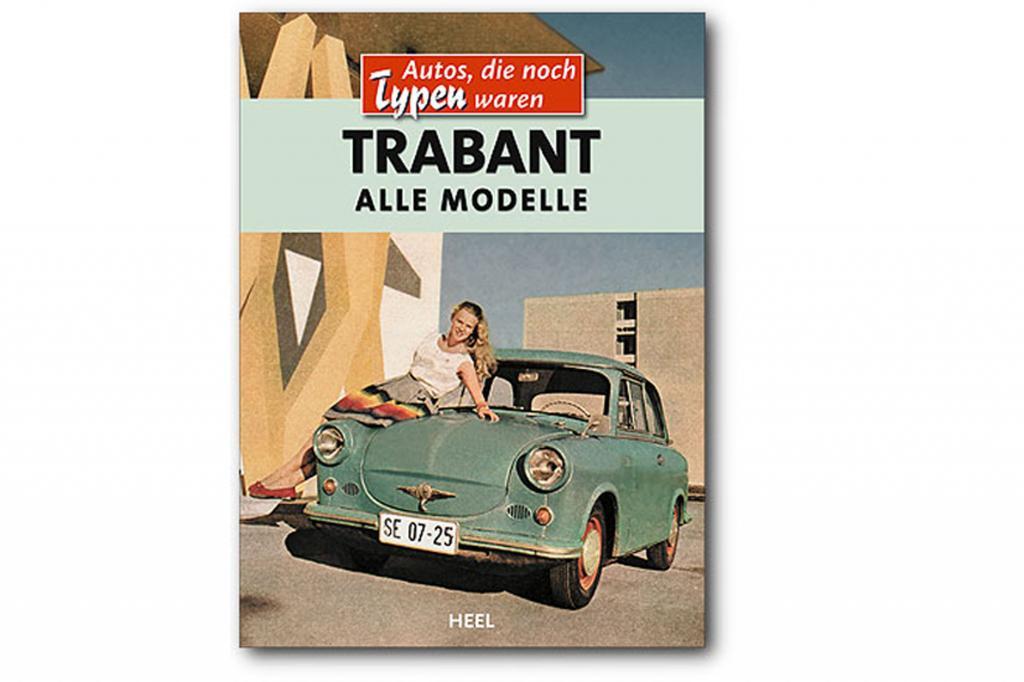 Interessant ist auch der Typenratgeber über den Trabant