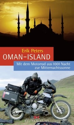 auto.de-Buchtipp: Oman-Island -- Mit dem Motorrad aus 1001 Nacht zur Mitternachtssonne