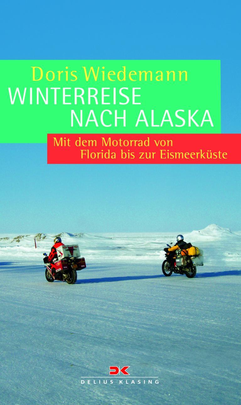 """""""Winterreise nach Alaska"""" von Doris Wiedemann."""