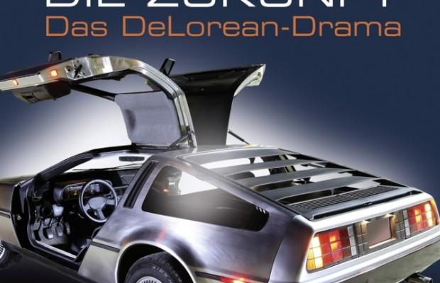 auto.de-Buchtipp: Zu früh für die Zukunft – Das DeLorean-Drama