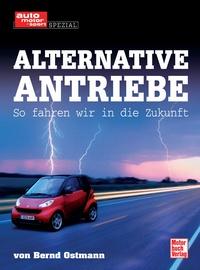 auto.de-Buchtipp: Alternative Antriebe – So fahren wir in die Zukunft