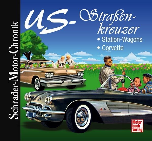 US-Straßenkreuzer - Motorbuch-Verlag
