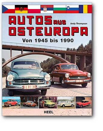 Autos aus Osteuropa Bild: Heel-Verlag