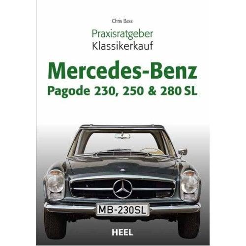 Praxisratgeber Klassikerkauf im Heel-Verlag: Mercedes Benz