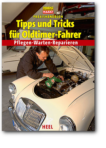 Tipps und Tricks für Oldtimer-Fahrer Bild: Heel-Verlag