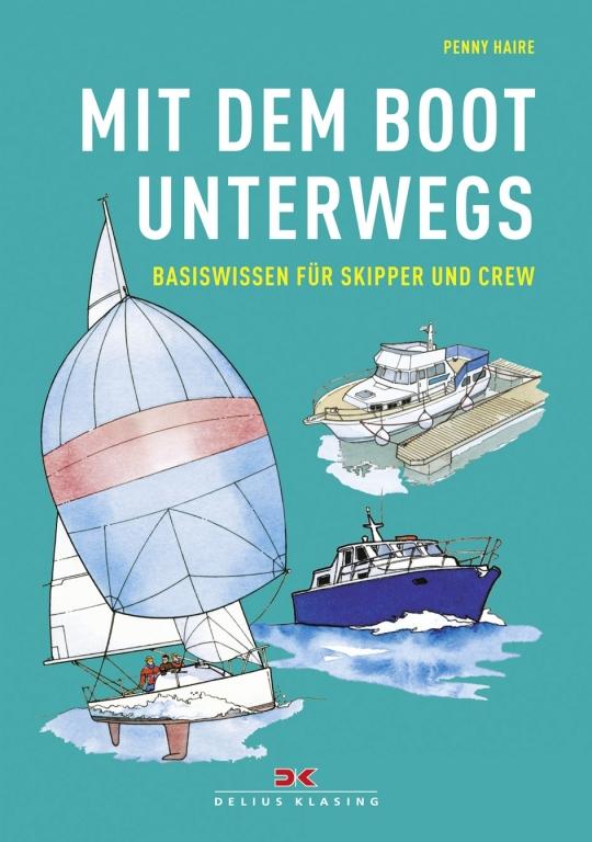 auto.de-Buchtipp: Mit dem Boot unterwegs – Basiswissen für Skipper und Crew