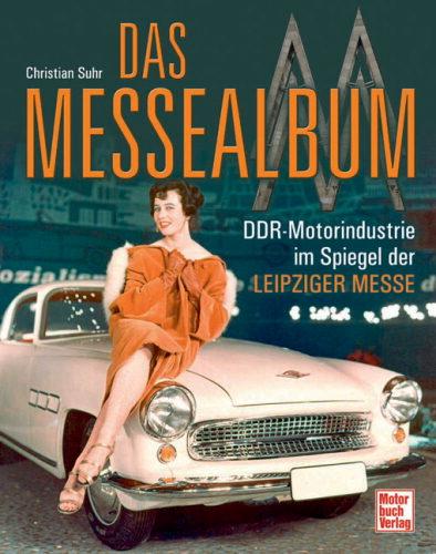 auto.de-Buchtipp: Das Messealbum – DDR-Motorindustrie im Spiegel der Leipziger Messe