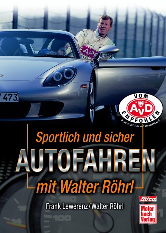 auto.de Buchtipp: Sportlich und sicher Autofahren mit Walter Röhrl