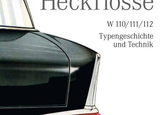 auto.de Buchtipp: Mercedes Heckflosse – W 110/111/112