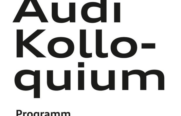 Audi Kolloquium geht in nächste Runde