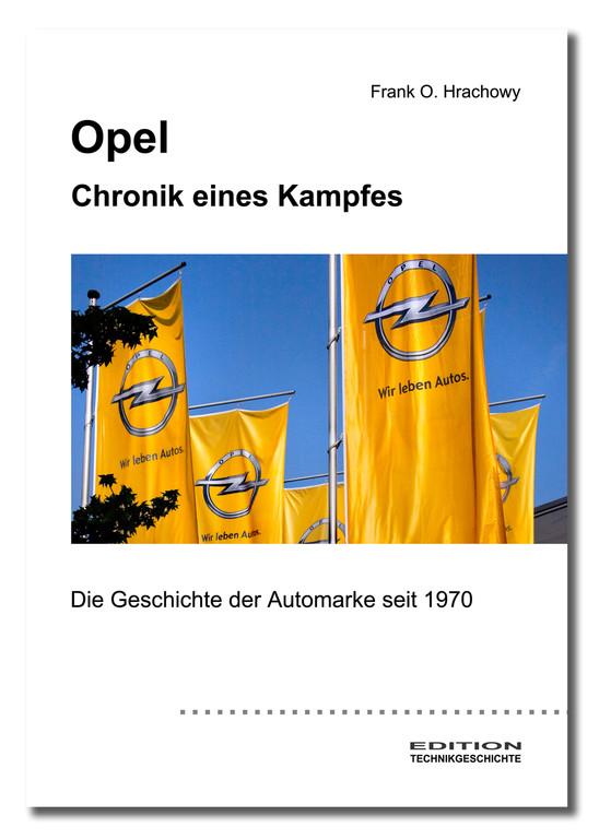 Im Bücherregal: Opel  - Ab- und Wiederaufstieg einer Marke