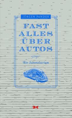 Im Bücherregal: Was wir schon immer über Autos wissen wollten