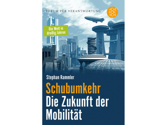 """""""Schubumkehr in die Zukunft"""" von Stephan Rammler."""