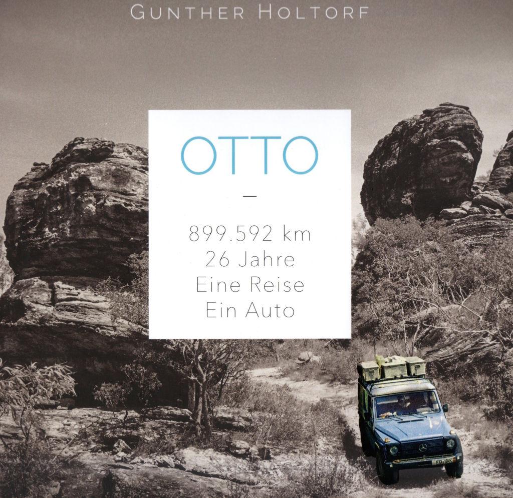 """""""Otto: 899.592 Kilometer - 26 Jahre - Eine Reise - Ein Auto"""" von Gunther otto"""