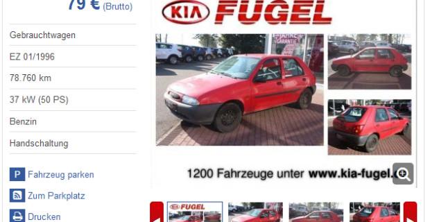 Ein Ford Fiesta, Baujahr 1996 für 79 Euro? Ja, aber lesen Sie die angebote genau! Oft schließt der Händler einen Verkauf an Privat aus, denn Garantie können Sie hier nicht erwarten.